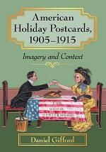 American Holiday Postcards, 1905-1915 - Books on Google Play