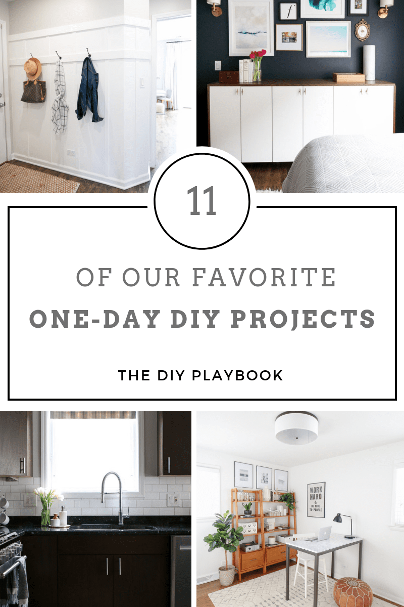 11 Of Our Favorite One Day Diy Projects The Diy Playbook In 2020 Diy Projects To Improve Your Home Home Improvement Projects Home Repairs