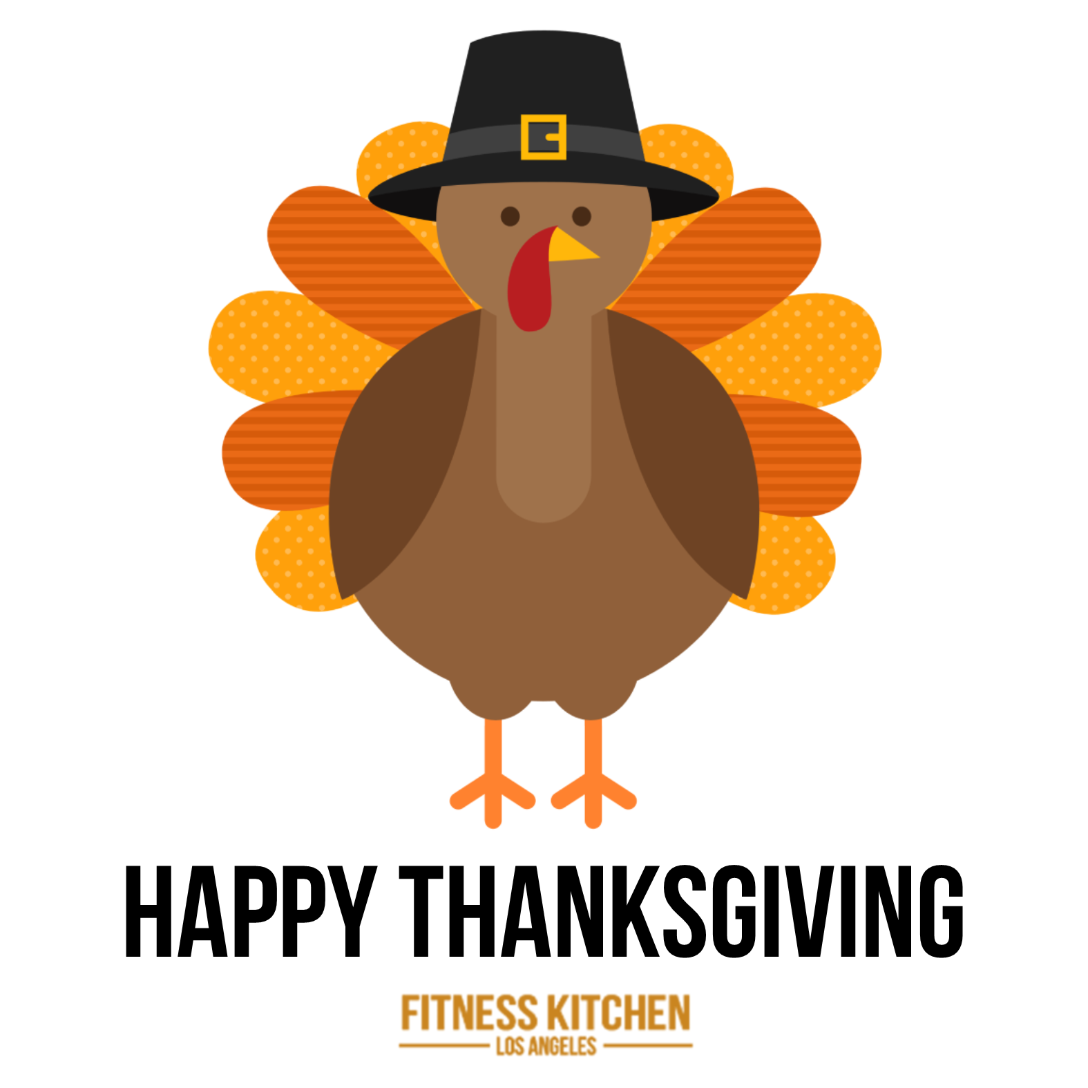 From Our Fitness Kitchen La Family We Want To Wish You A Healthy Happy Thanksgiving Gobble Gobble Thanksgiving Holidays Eathealthy Logotip