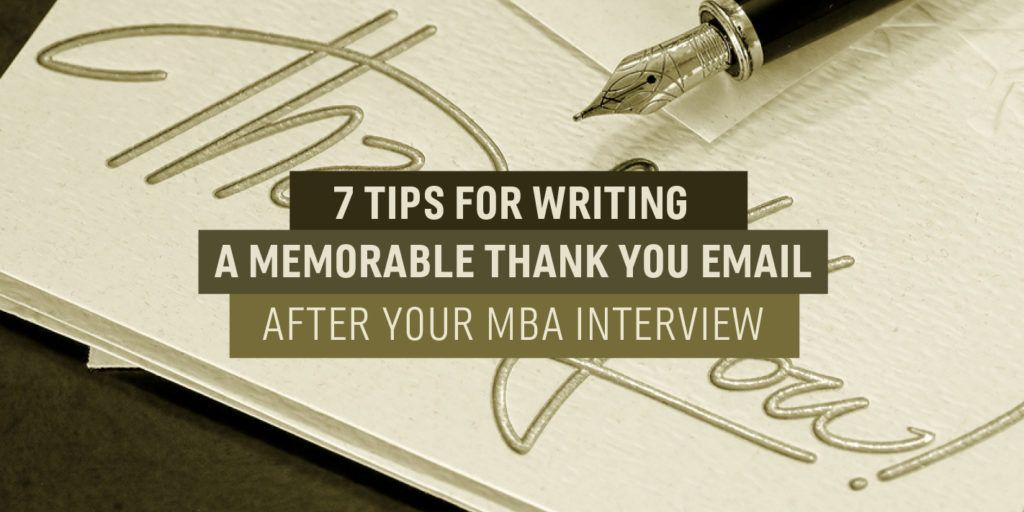7 Tips for Writing a Memorable Thank You Email After Your MBA - interview thank you email