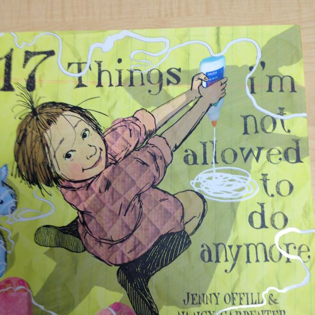 """""""17 Things I'm Not Allowed To Do Anymore"""" by Jenny Offill, Nancy Carpenter - a great, humourous book that children can make connections to especially with their own poor choices with siblings."""