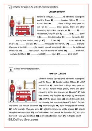 Another worksheet for mixed-ability groups. Ss work on prepositions. The same text, the same outcome but instructions should match your Ss different abilities. Three groups. The key is included. - ESL worksheets