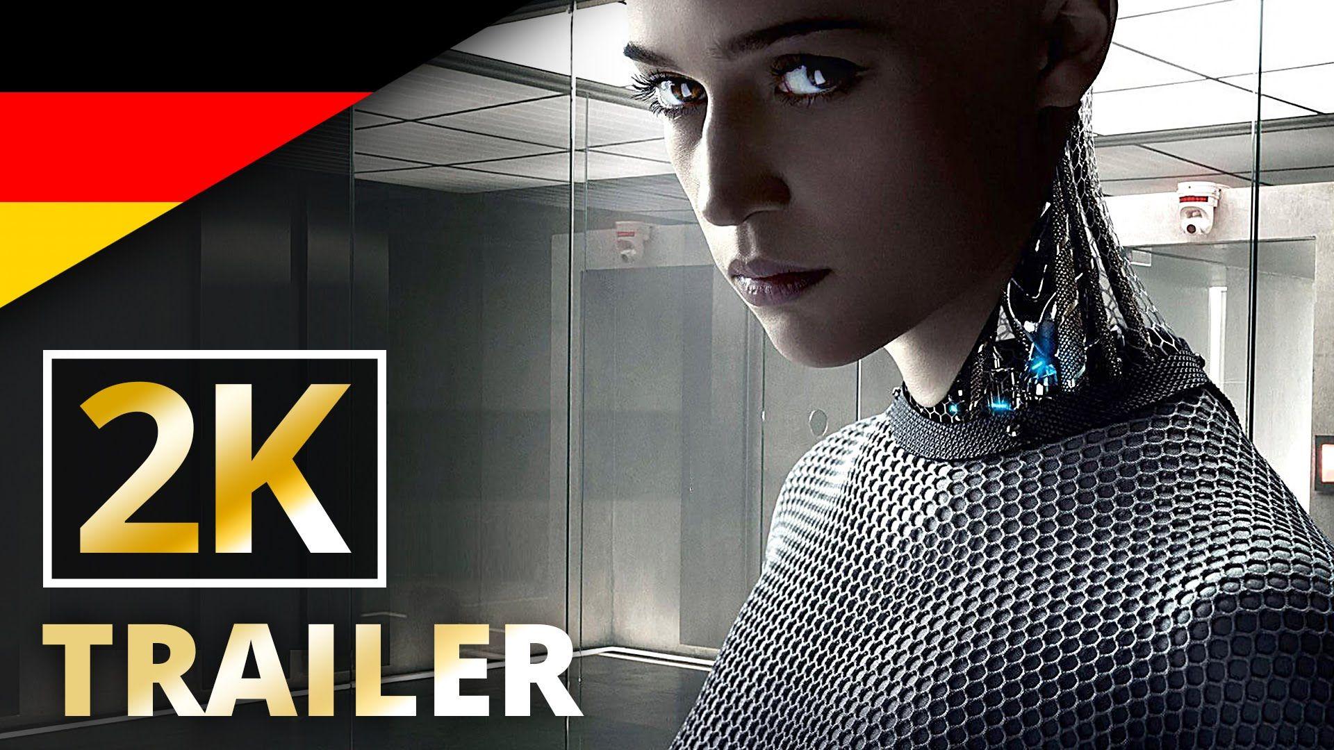 Ex Machina - [2K] [UHD] Trailer (Deutsch/German)