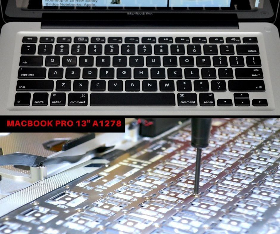 Specializing In Keyboard Repair For Your Apple Macbook Pro 13 A1278 Apple Macbook Repair Apple Macbook Air Macbook