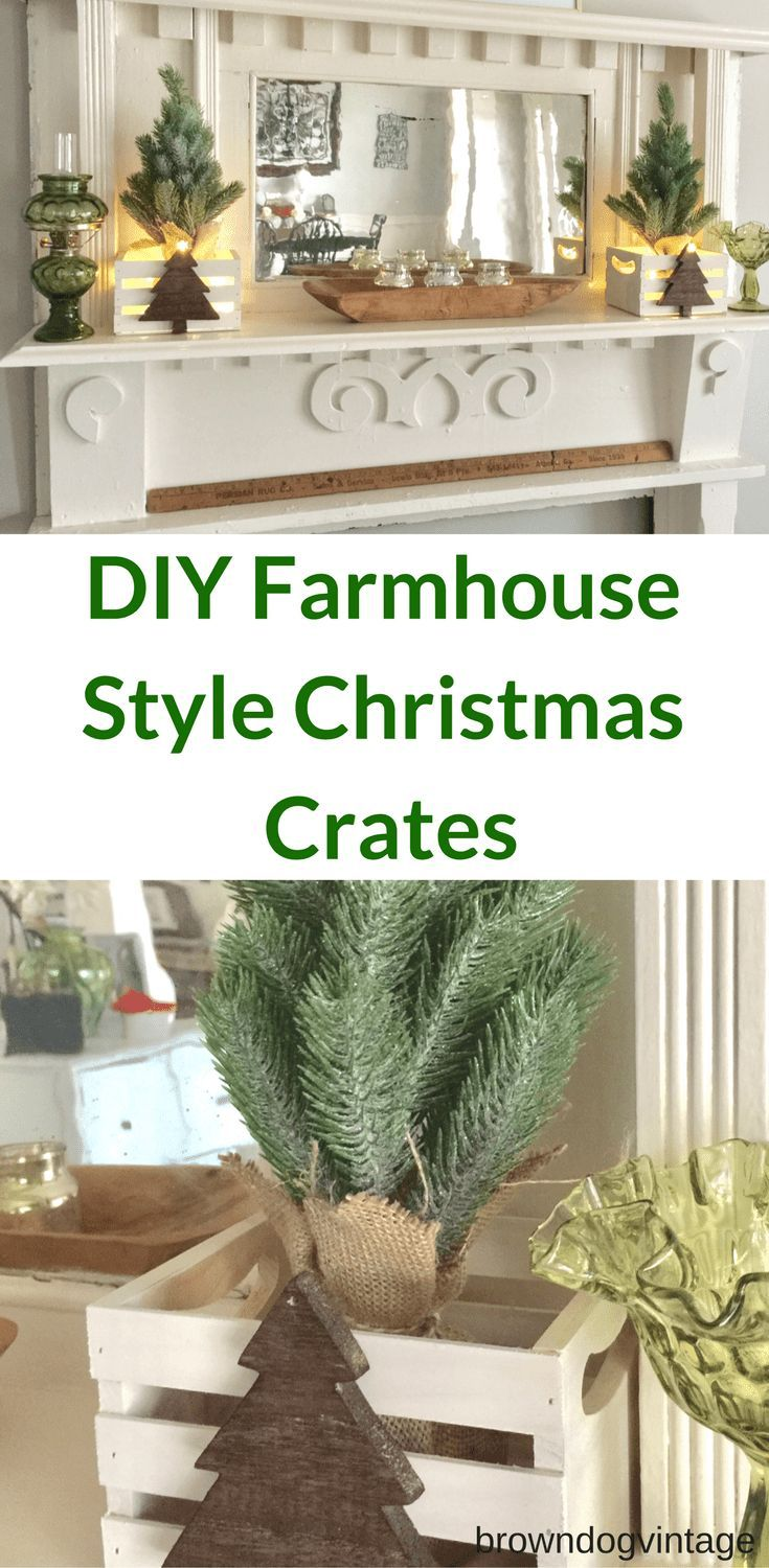 farmhouse christmas decor rustic crates rustic christmas decor pinterest farmhouse christmas decor christmas decor and crates