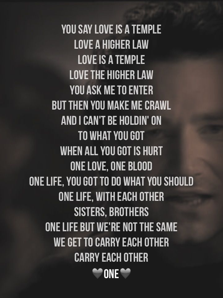 U2 One One Life One Love U2 Pinterest Songs Lyrics And