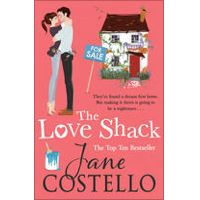 The Love Shack by Jane Costello