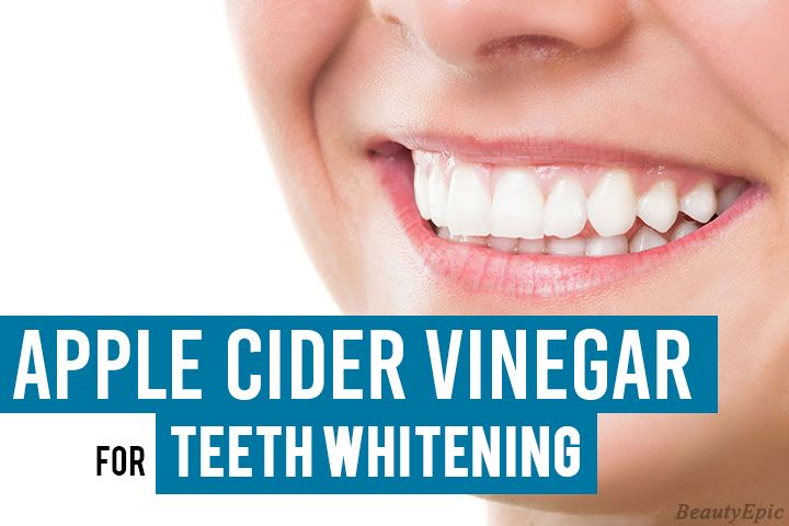 Apple Cider Vinegar For Teeth Whitening Acv Rich In Pectin And