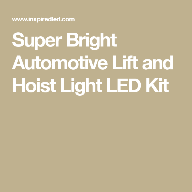 Super Bright Automotive Lift and Hoist Light LED Kit