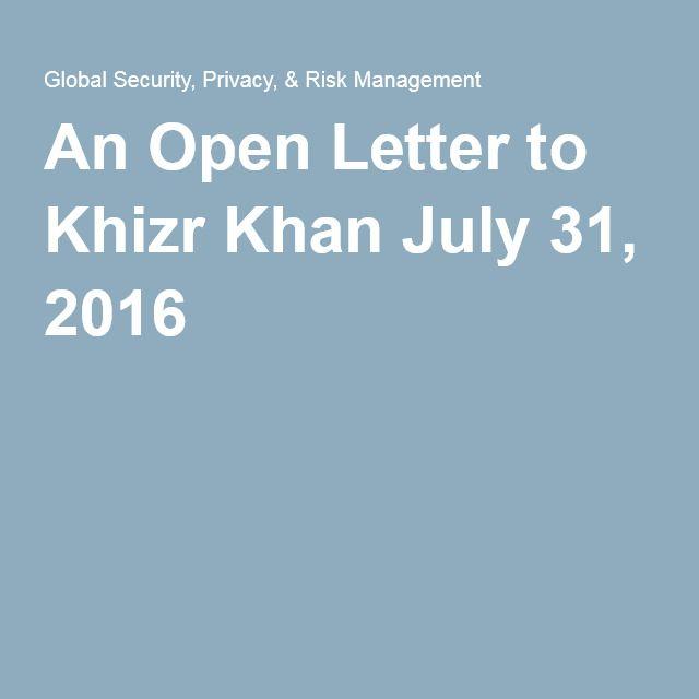 An Open Letter to Khizr Khan July 31, 2016