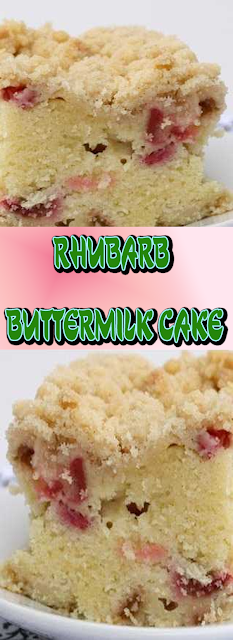 Rhubarb Buttermilk Cake Recipe Lemonpoundcake Glazeforcake Chocolatecakerecipe Whitevelvetbuttermilkcake Buttermilk Cake Recipe Recipes Rhubarb Desserts
