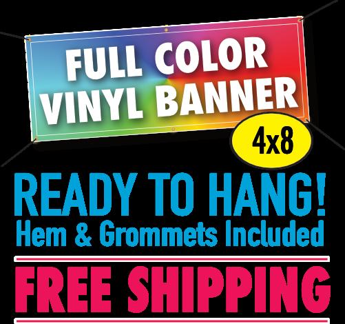 4 X 8 Vinyl Banner 13oz Full Color Custom Design Free Shipping In 2020 Vinyl Banners Custom Vinyl Custom Vinyl Banners