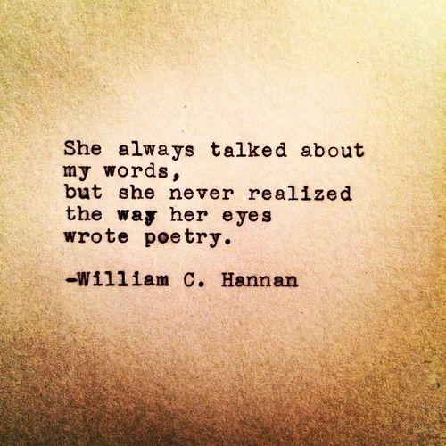 My Words Her Eyes By William C Hannan