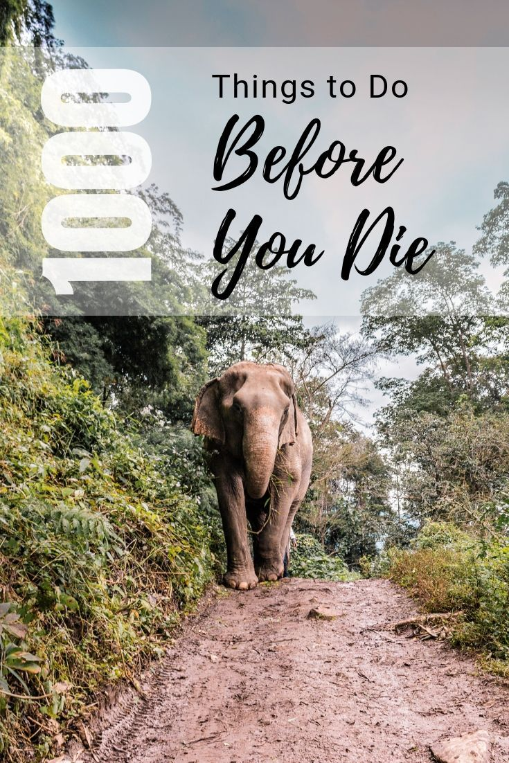 1000+ Bucket List Ideas:The Best Things to Do Before You Die