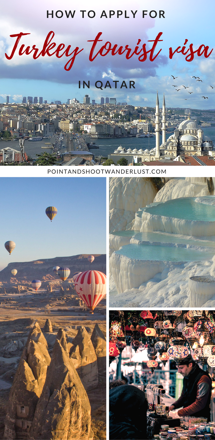How To Apply For Turkey Tourist Visa In Qatar Point And Shoot Wanderlust Turkey Tourist Travel And Tourism Trip Planning
