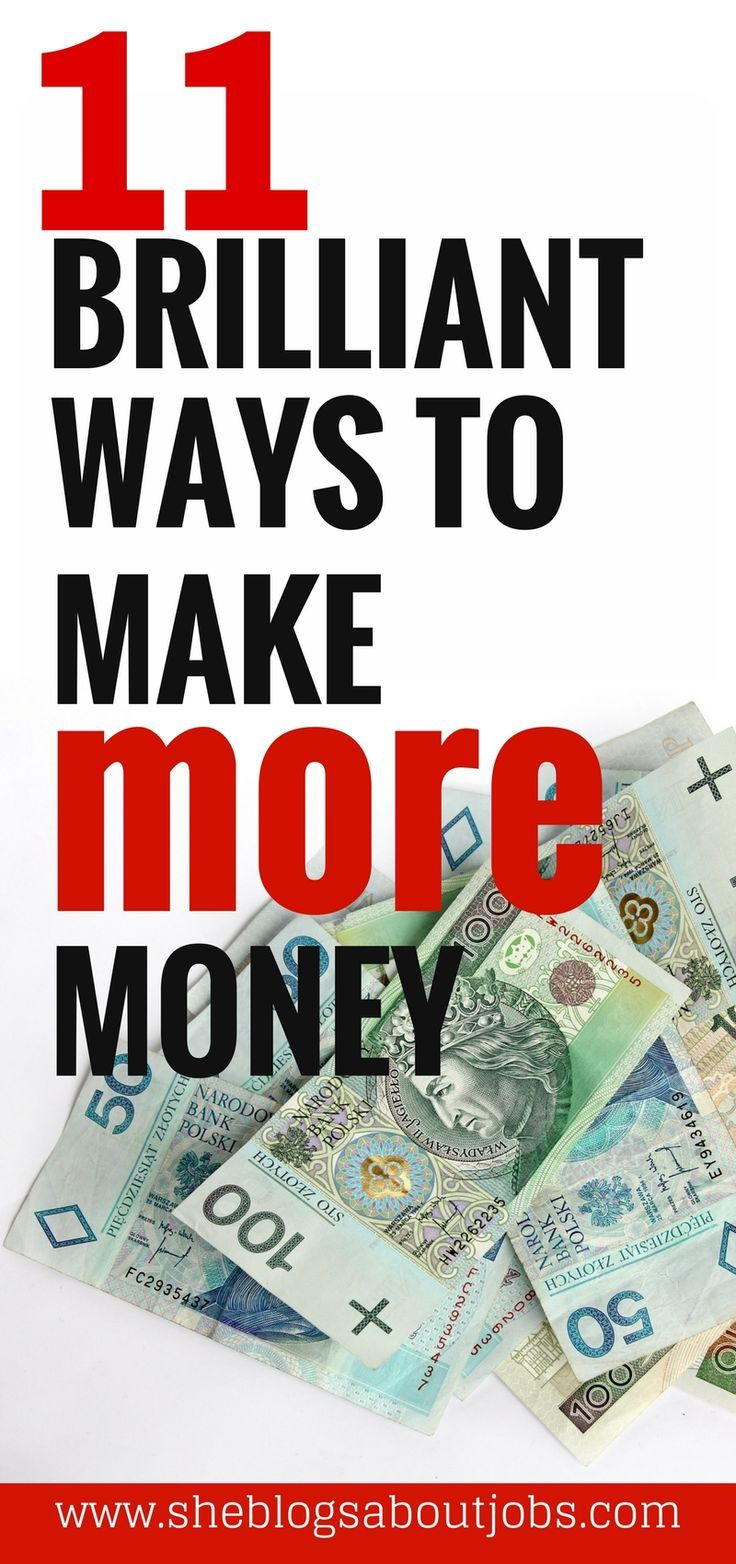 11 Brilliant Ways To Make More Money On The Side Earn Money