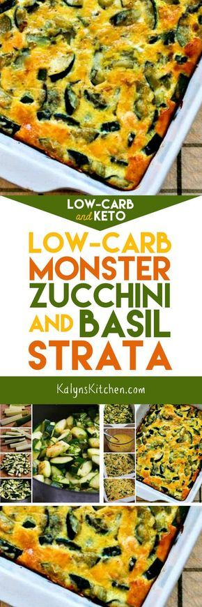 Cheesy Low Carb Zucchini And Basil Strata