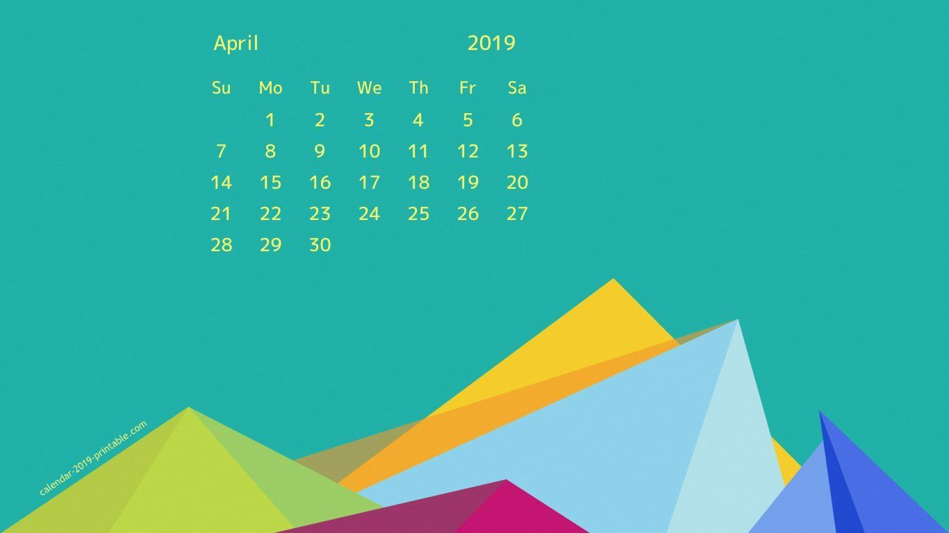 April 2019 Desktop Screensaver Background Desktop Calendar Calendar Wallpaper 2019 Calendar