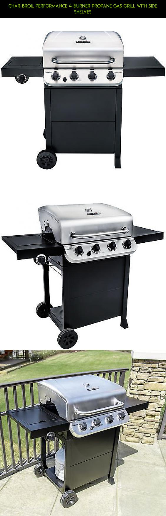 Char broil performance 4 burner propane gas grill with side shelves plans