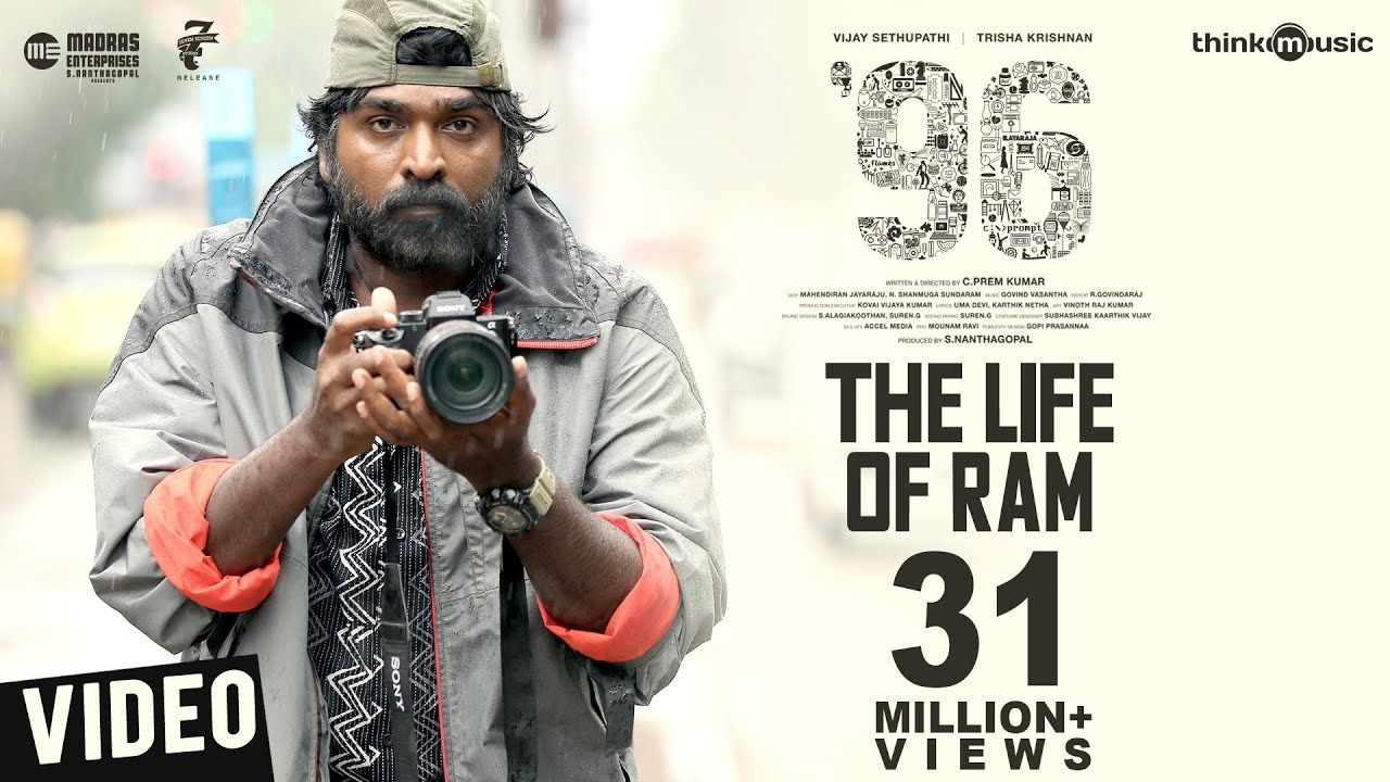 96 Songs The Life Of Ram Video Song Vijay Sethupathi Trisha Govind Vasantha C Prem Kumar 96movie 96moviesongs 96mo Songs Tamil Songs Lyrics Lyrics