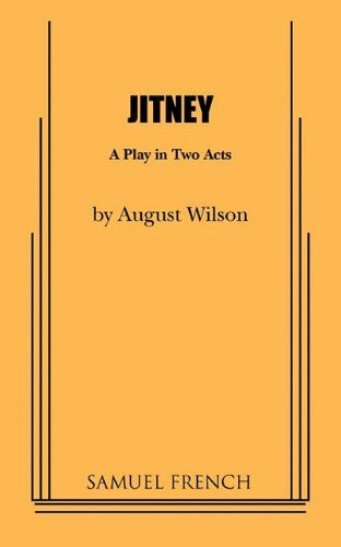 Jitney By August Wilson August Wilson Book Recommendations Play Book
