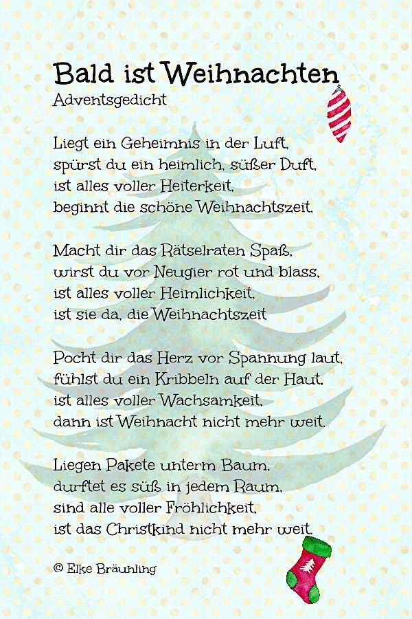 Bald Ist Weihnachten Weihnachtsgedicht Gedicht Weihnachten Gedichte Zum Advent Weihnachtsgedichte Und Spruche