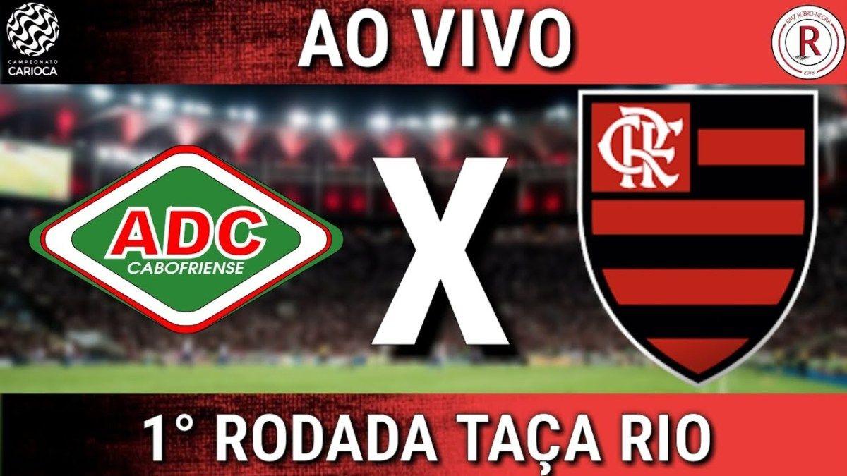 Assistir Jogo Do Cabofriense X Flamengo Ao Vivo Online E De Graca