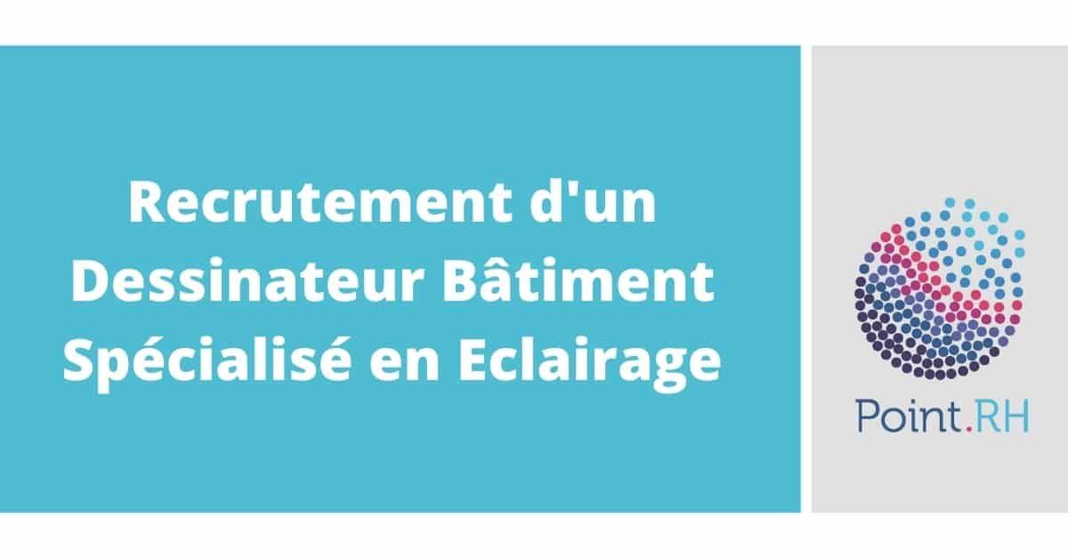Recrutement D Un Dessinateur Batiment Specialise En Eclairage Dreamjob Ma En 2020 Recrutement Dossier De Presentation Batiment