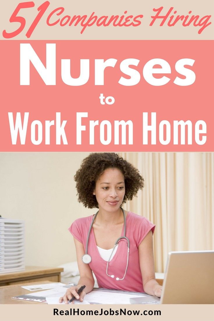 51 Companies With Work From Home Nursing Jobs In 2019 Nursing