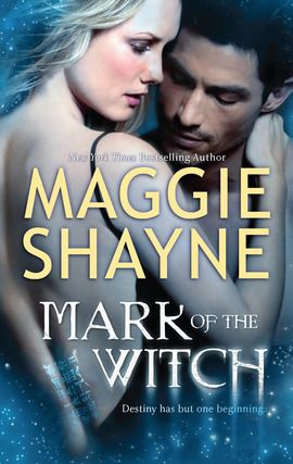 Mark of the Witch.  Maggie Shayne