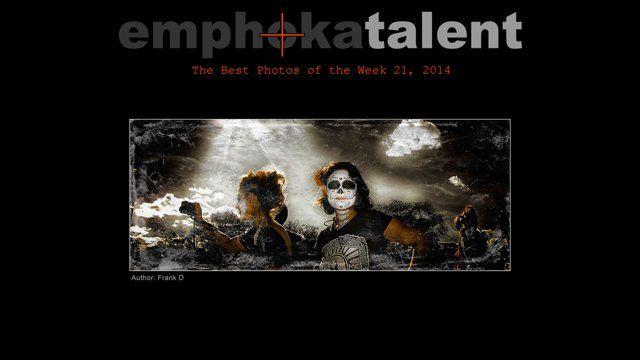 Selection of the best photos views in emphoka.net during the week from 19 to May 25, 2014 Selección de las mejores fotos vistas en emphoka.net durante la semana del 19 al 25 de Mayo de 2014.  Full post: www.emphoka.net