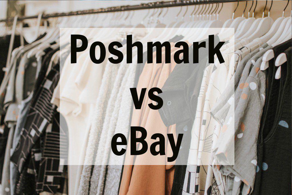Poshmark vs eBay for sellers which is better for resale