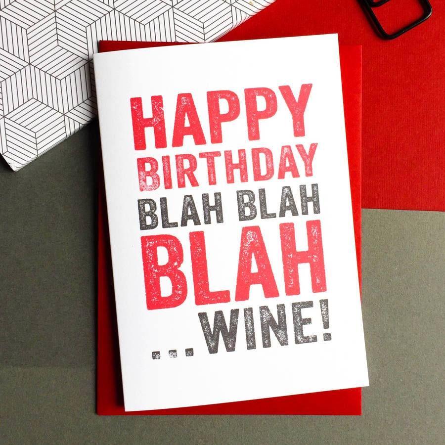 Happy Birthday Blah Blah Blah Wine Happy Birthday Wine Happy Birthday Fun Happy Birthday Pictures