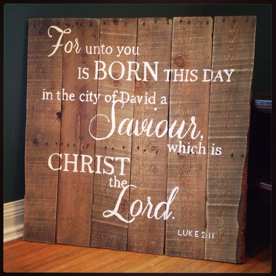 For unto you is born this day... Luke 2:11 Christmas pallet sign