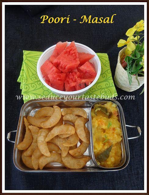Kids Lunch Box Series #2   Poori - Masal,Fruit - Seduce Your Tastebuds...