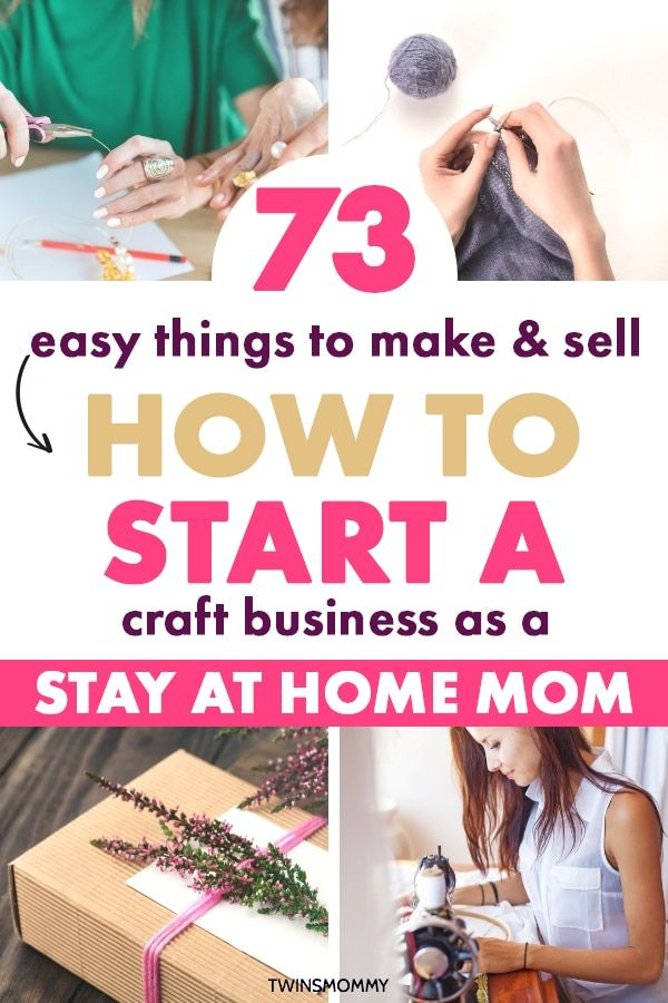 87 Crafts You Can Make and Sell as a Stay at Home Mom - Twins Mommy #diycraftstosell