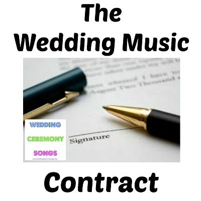 The Wedding Music Contract  Wedding Music Perfect Wedding And