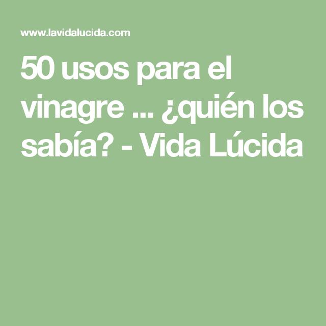 50 usos para el vinagre ... ¿quién los sabía? - Vida Lúcida