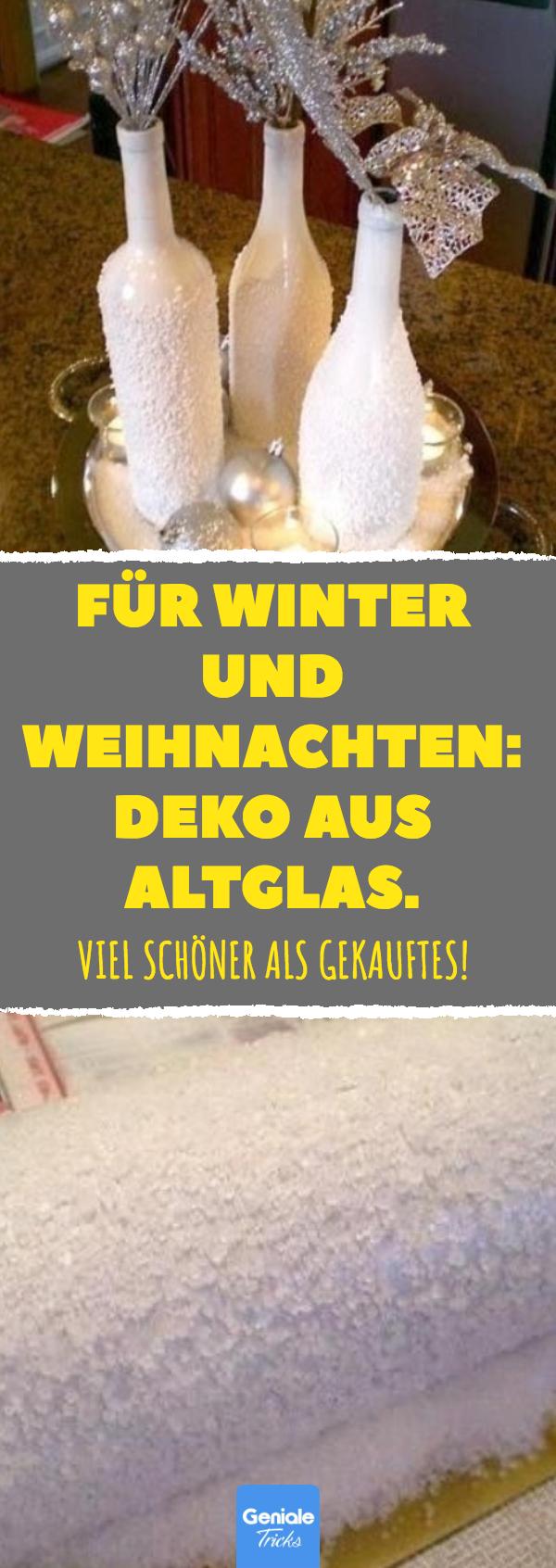 Kein Leergut: Winterliche Deko aus alten Flaschen machen.