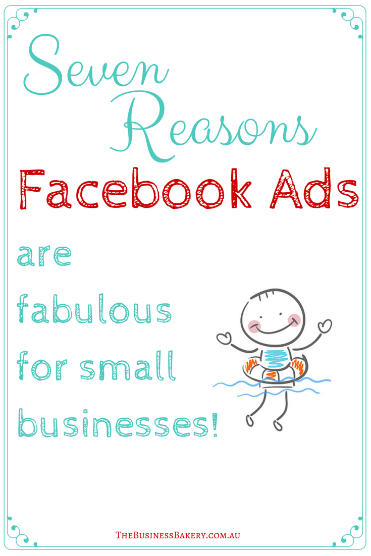 Seven Reasons Facebook Ads Are FABULOUS For Small