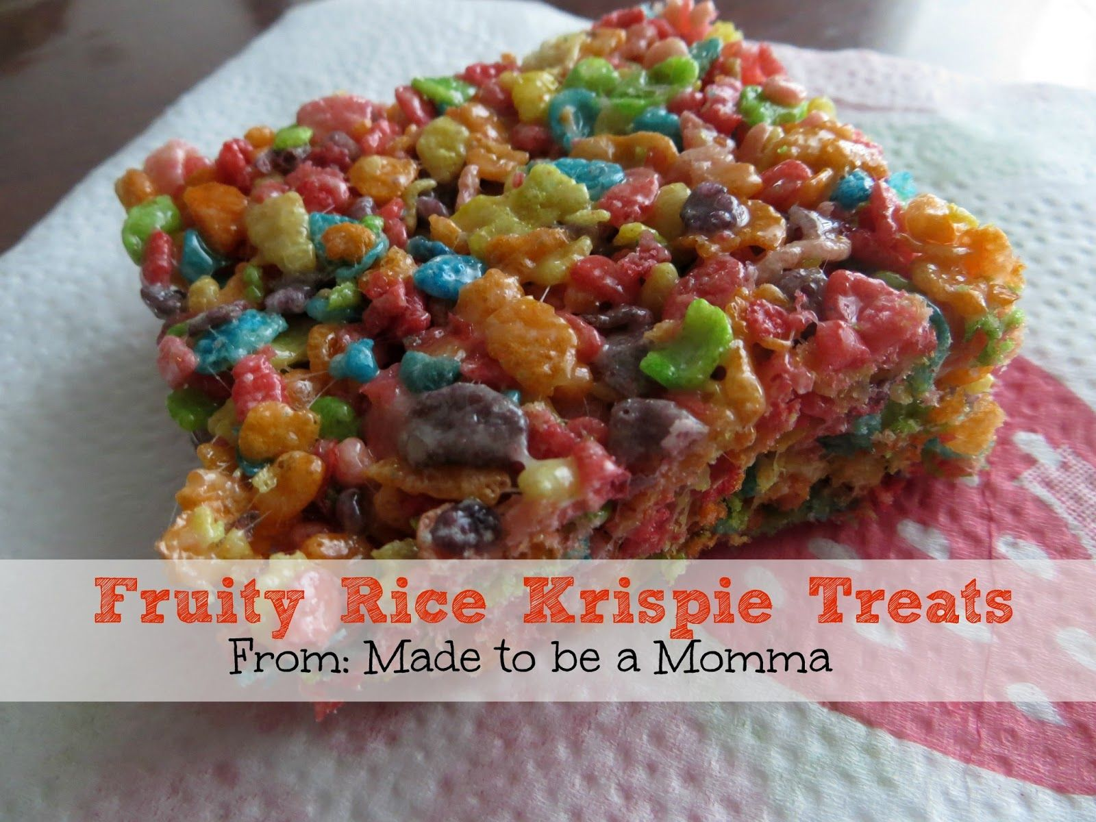 Fruity Rice Krispie Treats - Made To Be A Momma