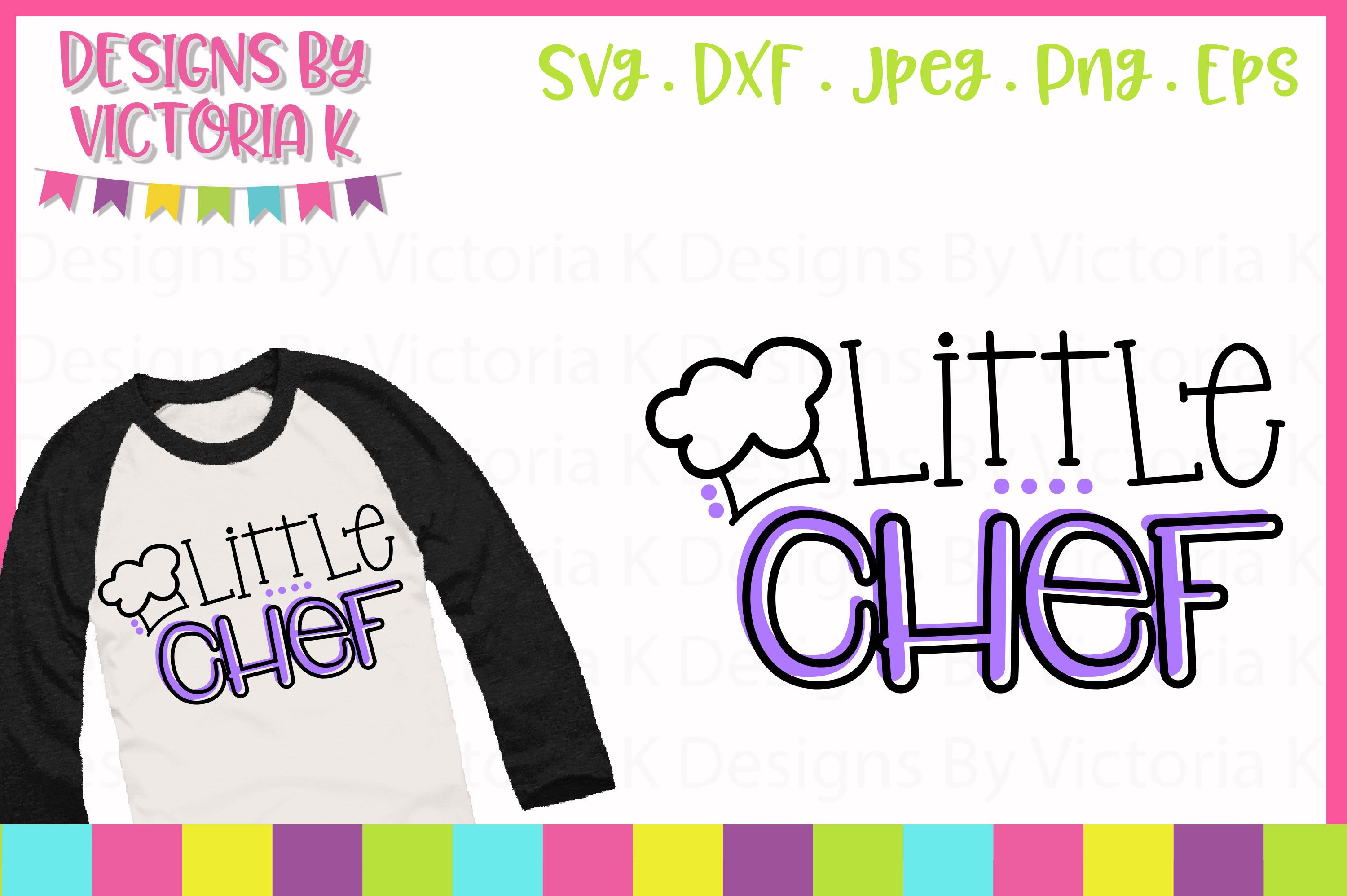 Little Chef Svg Graphic By Designs By Victoria K Creative Fabrica