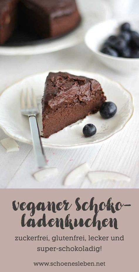 Veganer Schokoladenkuchen: gluten- und zuckerfrei! - schönes + leben.