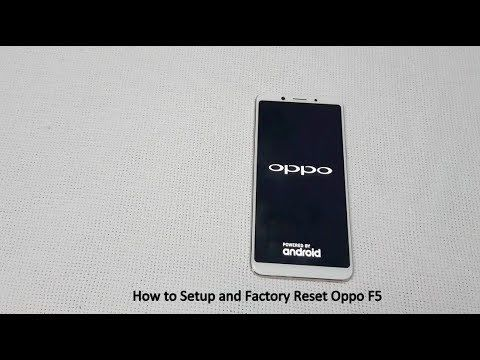 How to Setup and Factory Reset Oppo F5 https//youtu.be