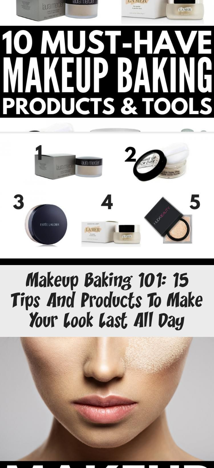 Makeup Baking 101 15 Tips And Products To Make Your Look