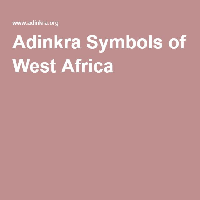 Adinkra Symbols Of West Africa A Pinterest West Africa