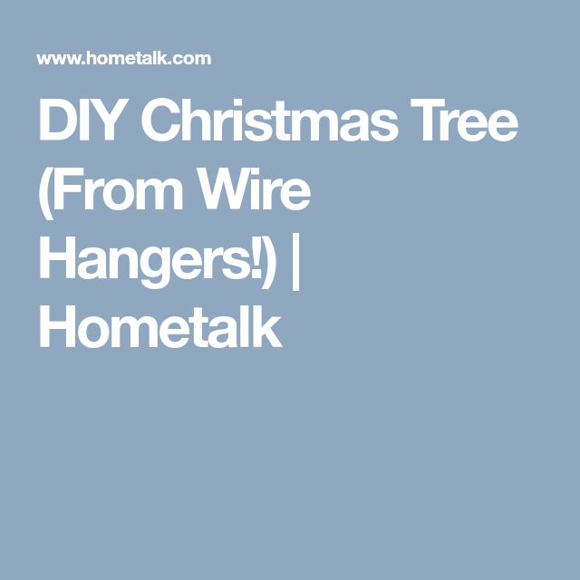 Here\'s how to turn wire hangers into this adorable Christmas idea ...