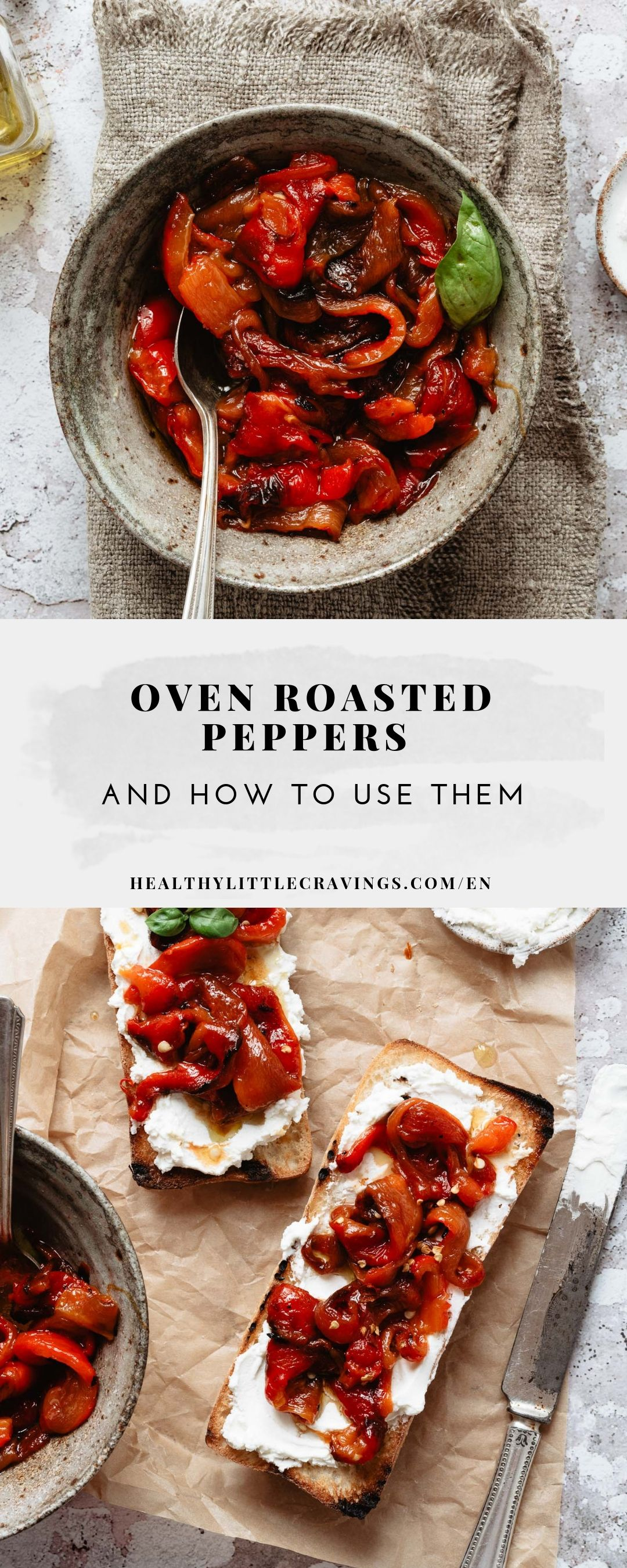 HOW TO MAKE OVEN ROASTED PEPPERS + CREAMY CHEESE AND PEPPERS TOAST