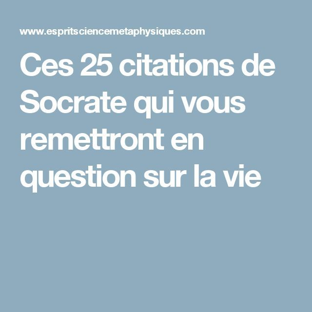 Turbo Ces 25 citations de Socrate qui vous remettront en question sur la  TA23