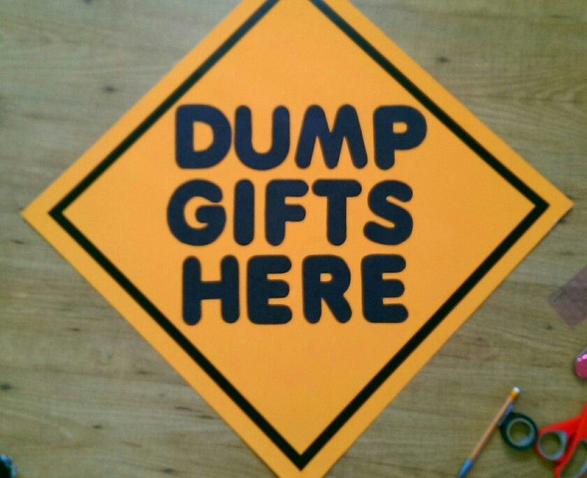 Dump Gifts Here Sign For Boys Construction Birthday Party